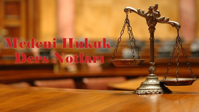 Medeni Hukuk Ders Notları